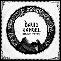 David Vangel - Breadth Control (Digital)