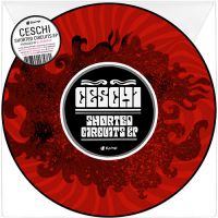 "Ceschi - Shorted Circuits EP (10"")"