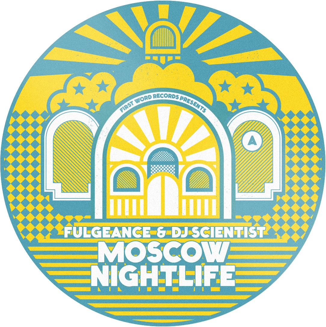 "Fulgeance & DJ Scientist - Moscow Nightlife (7"")"