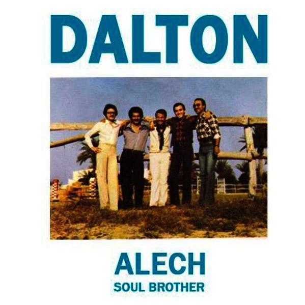 "Dalton - Alech / Soul Brother (7"")"