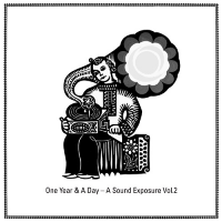 Various Artists - One Year & A Day - A Sound Exposure Vol.2 (2LP)
