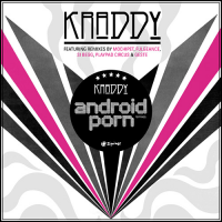 "Kraddy - Android Porn Remixes (12"")"