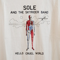 Sole And The Skyrider Band - Hello Cruel World (T-Shirt)